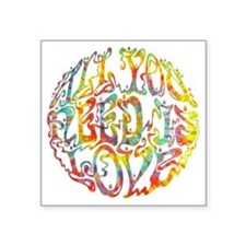 "all-need-love-513-tdye-T Square Sticker 3"" x 3"""