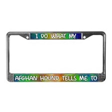 Do what Afghan Hound License Plate Frame