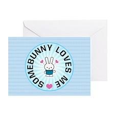Somebunny Loves Me Greeting Card