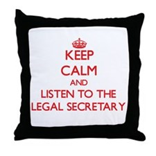 Keep Calm and Listen to the Legal Secretary Throw