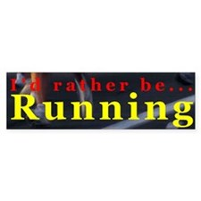 I'd rather be Running Bumper Car Sticker