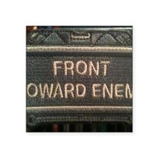 "Front Toward Enemy logo Square Sticker 3"" x 3"""