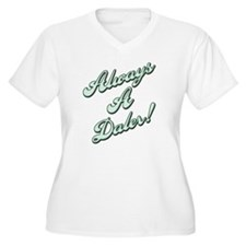 Always a Daler T-Shirt
