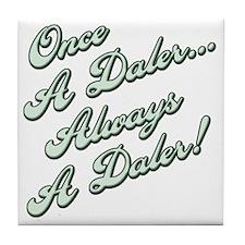 Always a Daler2 Tile Coaster