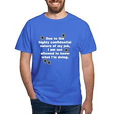 Confidential Job T-Shirt