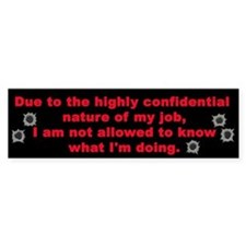 Confidential Job Bumper Bumper Sticker