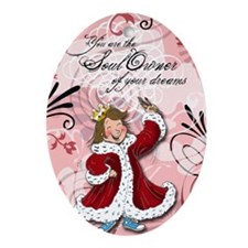 Own Your Dreams Oval Ornament