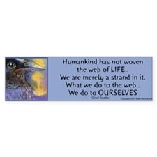 Chief Seattle Quote Bumper Bumper Sticker