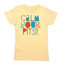 calm your pits Girl's Tee
