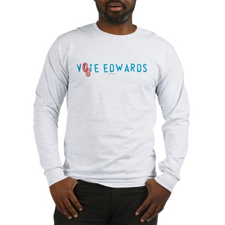 Vote Edwards 08 Long Sleeve T-Shirt
