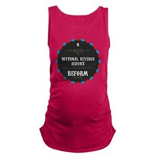 Reform The Tax Code Maternity Tank Top