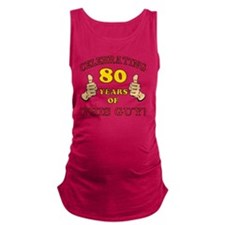 80th Birthday Gift For Him Maternity Tank Top