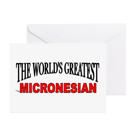 """The World's Greatest Micronesian"" Greeting Cards"