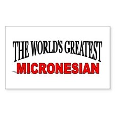 """The World's Greatest Micronesian"" Decal"