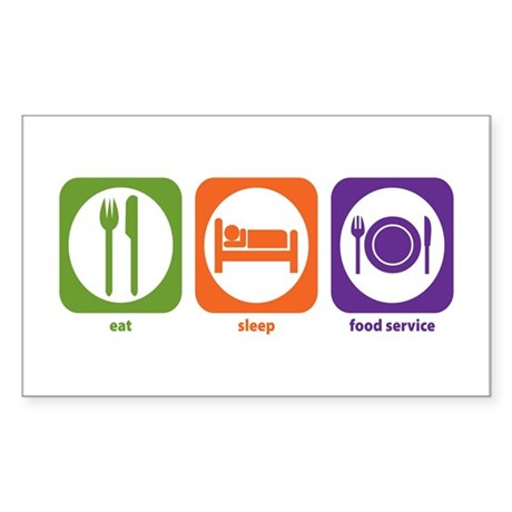 Eat Sleep Food Service Rectangle Sticker