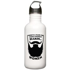 Funny Beard Saying Water Bottle