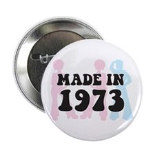 Made In 1973 Button