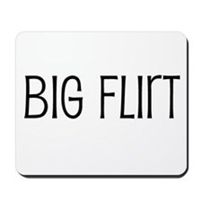 Big Flirt Mousepad