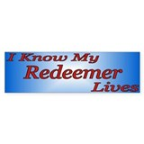 I Know My Redeemer Lives Bumper Bumper Sticker