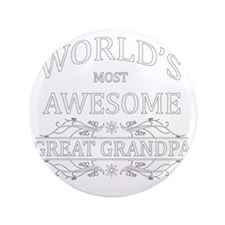 "great grandpa 3.5"" Button"
