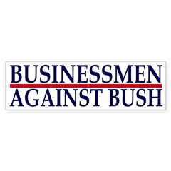 Businessmen Against Bush (sticker)
