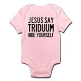 Jesus Say Triduum Onesie for Easter Vigil Baptism