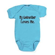 My Godmother Loves Me Baby Bodysuit