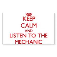 Keep Calm and Listen to the Mechanic Decal