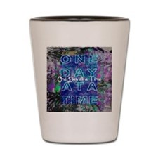 One Day at a Time Art Shot Glass
