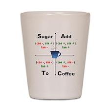 Trig Signs Add Sugar To Coffee Shot Glass