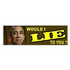 OBAMA LIES TO YOU Bumper Bumper Sticker