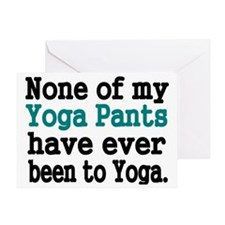None of my Yoga Pants have ever been Greeting Card