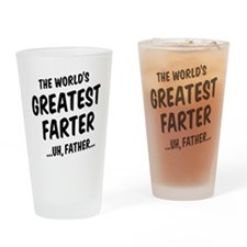 The World's Greatest Farter Drinking Glass