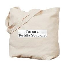 Tortilla Soup diet Tote Bag