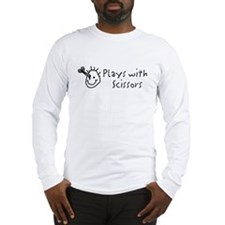 """Plays With Scissors"" Long Sleeve T-Shirt"