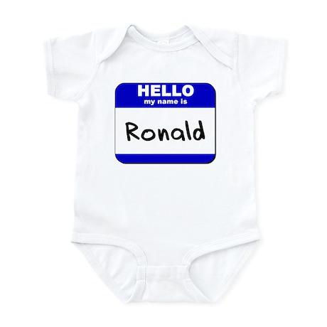 hello my name is ronald Infant Bodysuit