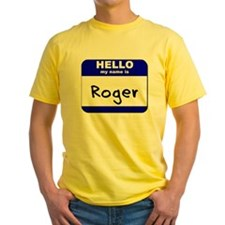 hello my name is roger T