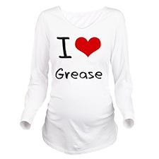 I Love Grease Long Sleeve Maternity T-Shirt