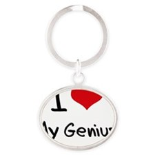 I Love My Genius Oval Keychain