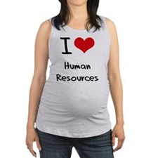 I Love Human Resources Maternity Tank Top