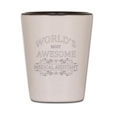 MOST AWESOME NURSE White ADVICE MED ASS Shot Glass