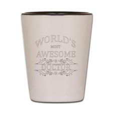 MOST AWESOME NURSE White ADVICE DOCTOR Shot Glass