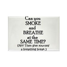 GIVE YOURSELF A BREATHING BRE Rectangle Magnet