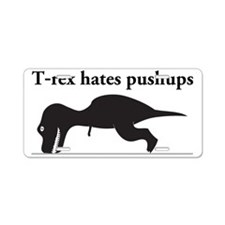 Humorous T-rex Aluminum License Plate
