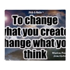 Change What You Think Poster Throw Blanket