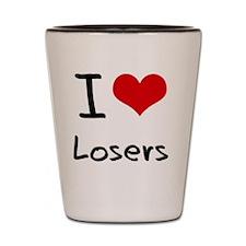 I Love Losers Shot Glass