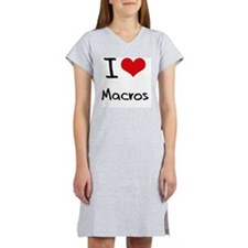 I Love Macros Women's Nightshirt