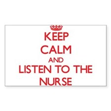Keep Calm and Listen to the Nurse Decal