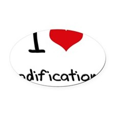 I Love Modifications Oval Car Magnet