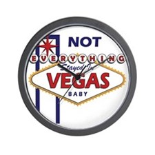 NOT Everything Stayed In Vegas Wall Clock